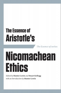 The Essence of Aristotle's Nicomachean Ethics