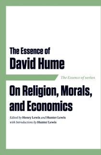 The Essence of David Hume on Religion, Morals, and Economics cover
