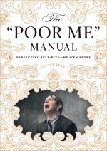The Poor Me Manual cover